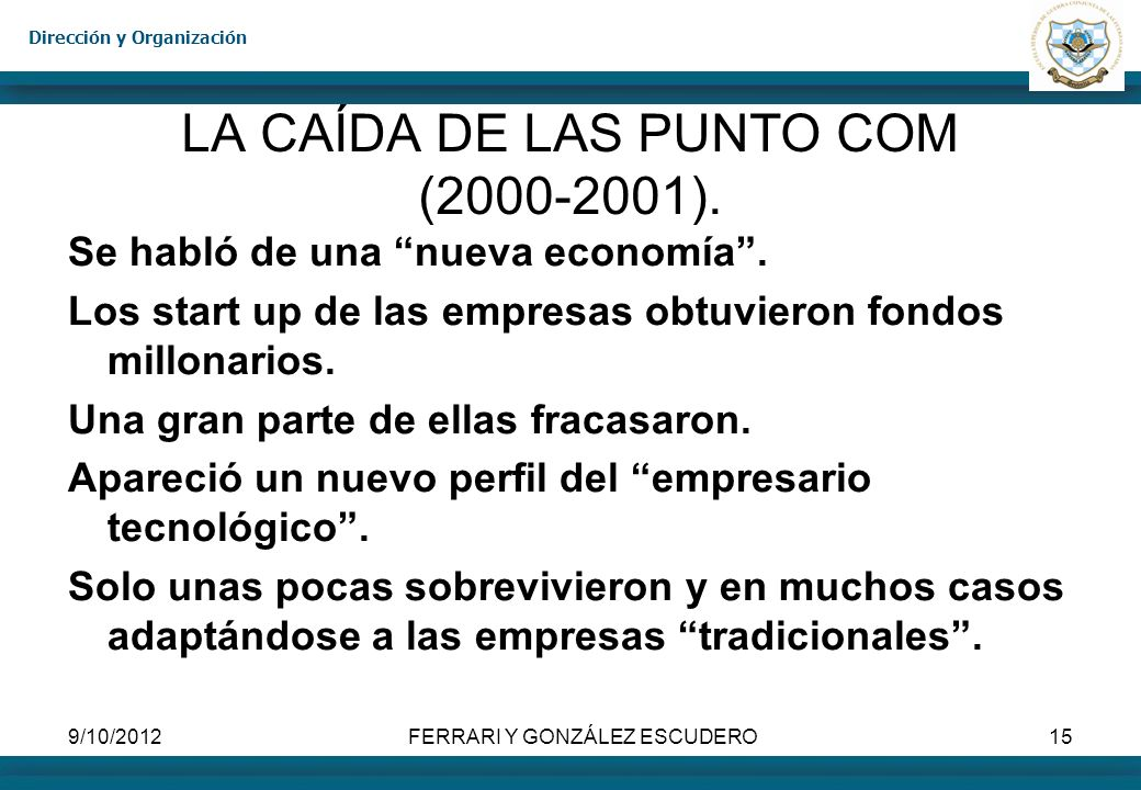 LA CAÍDA DE LAS PUNTO COM (2000-2001).