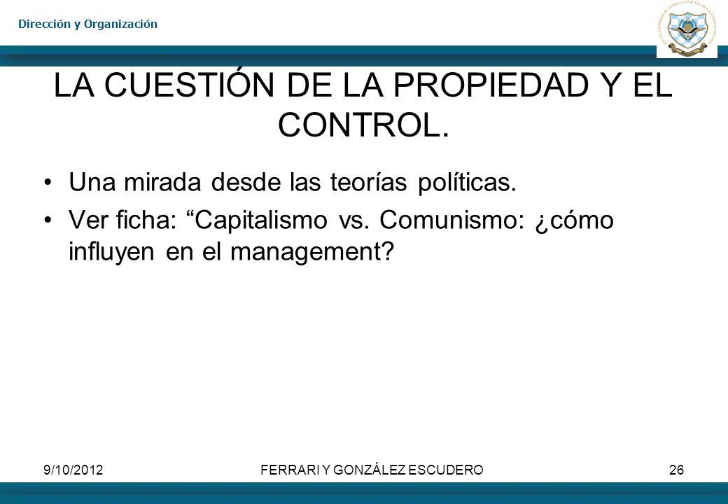 LA CUESTIÓN DE LA PROPIEDAD Y EL CONTROL.