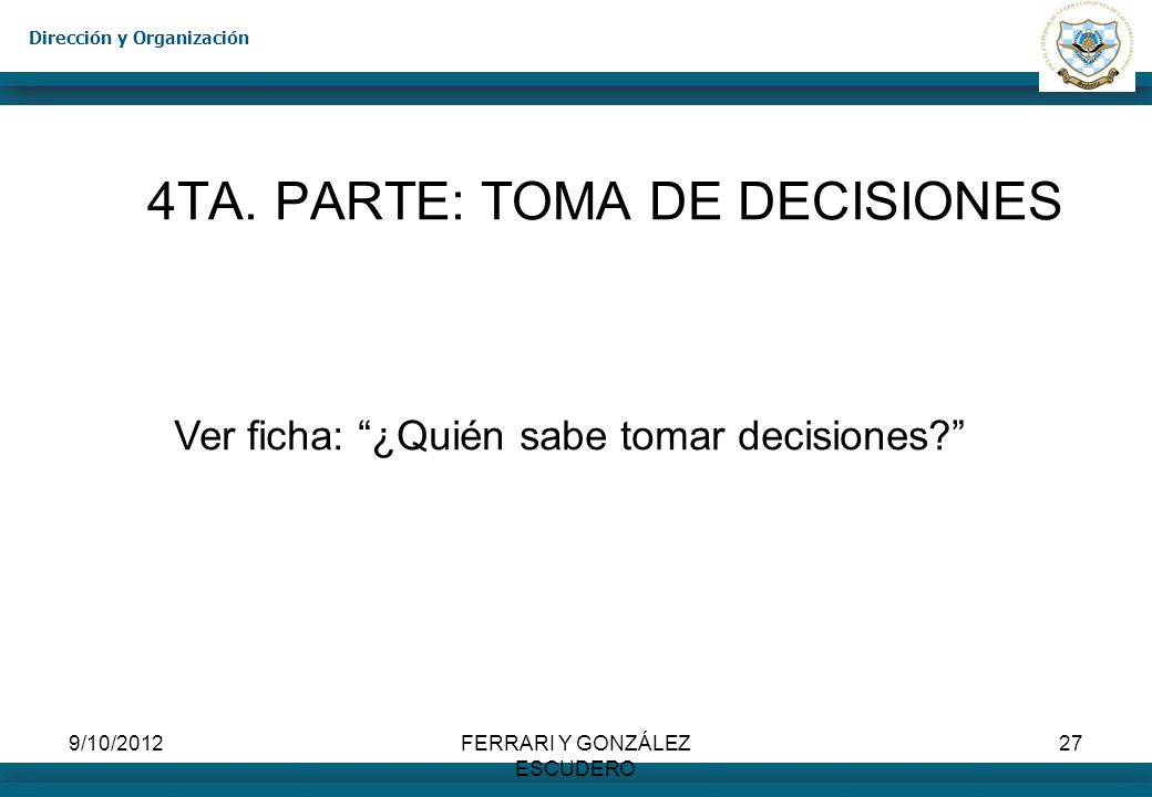 4TA. PARTE: TOMA DE DECISIONES