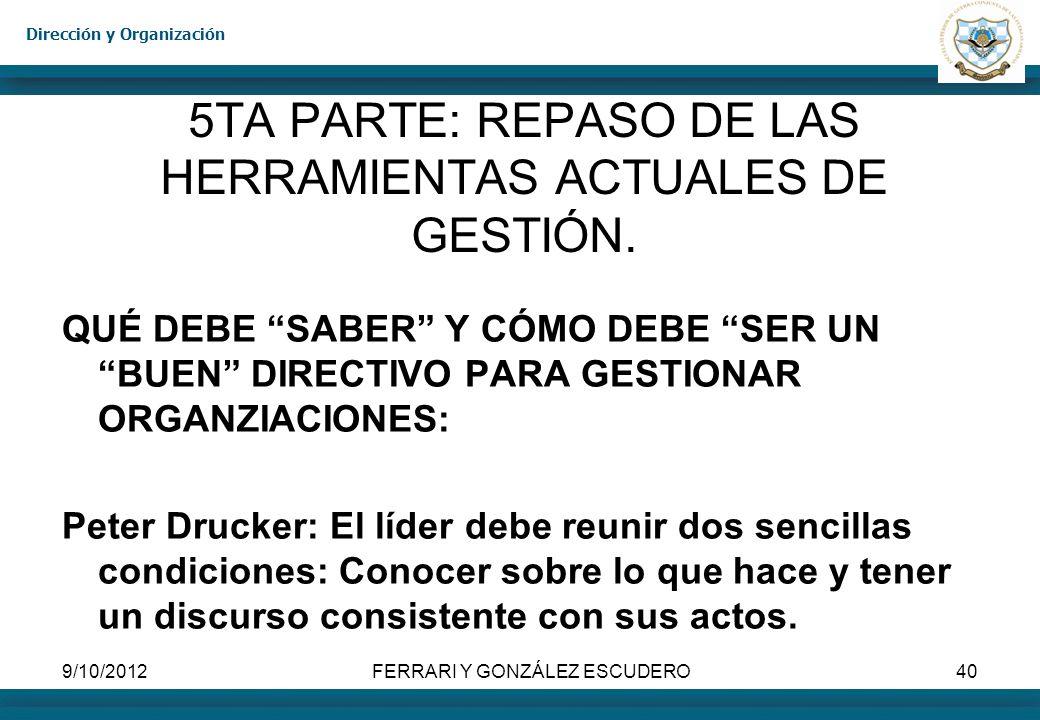 5TA PARTE: REPASO DE LAS HERRAMIENTAS ACTUALES DE GESTIÓN.