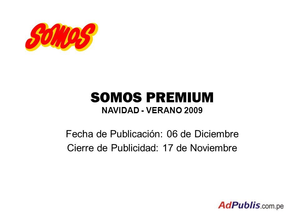 SOMOS PREMIUM Fecha de Publicación: 06 de Diciembre