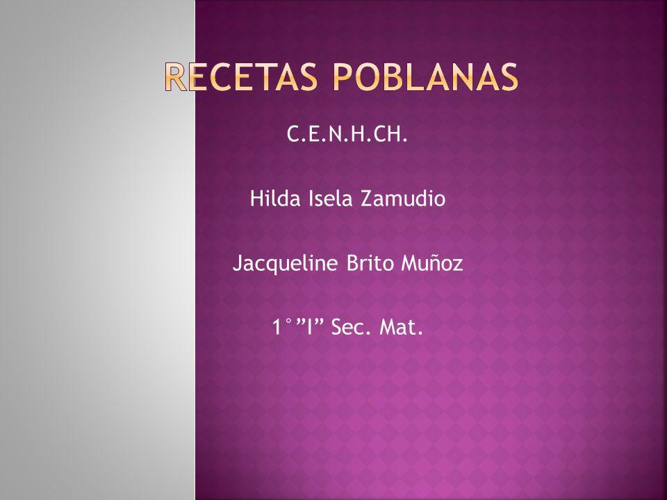 C.E.N.H.CH. Hilda Isela Zamudio Jacqueline Brito Muñoz 1° I Sec. Mat.
