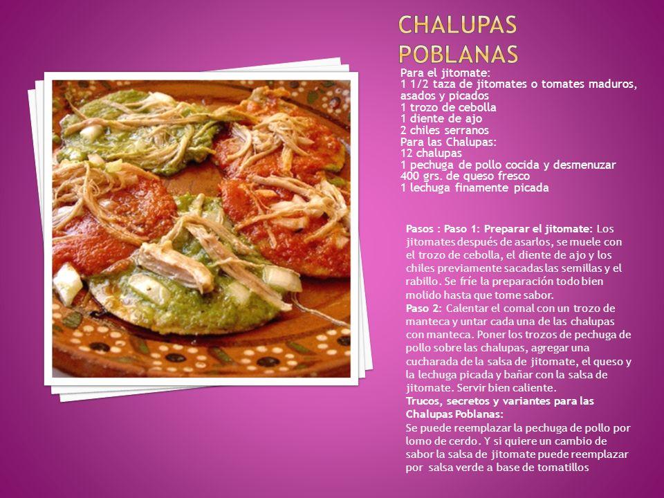 Chalupas Poblanas Para el jitomate:
