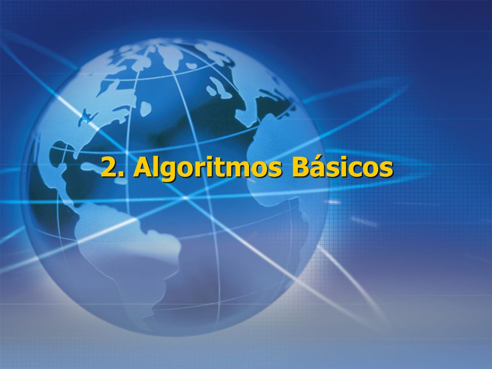 2. Algoritmos Básicos