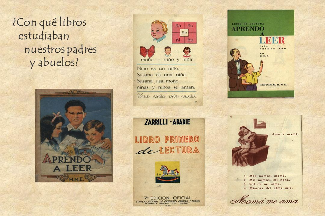 ¿Con qué libros estudiaban nuestros padres y abuelos