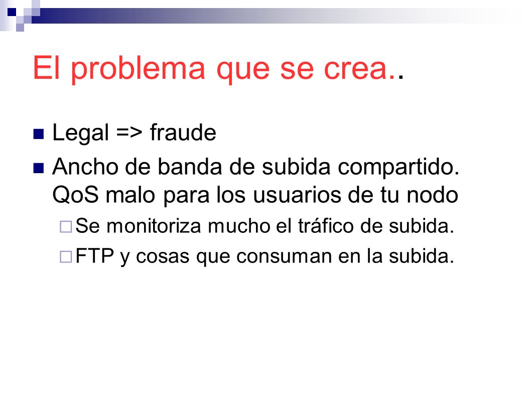 El problema que se crea.. Legal => fraude
