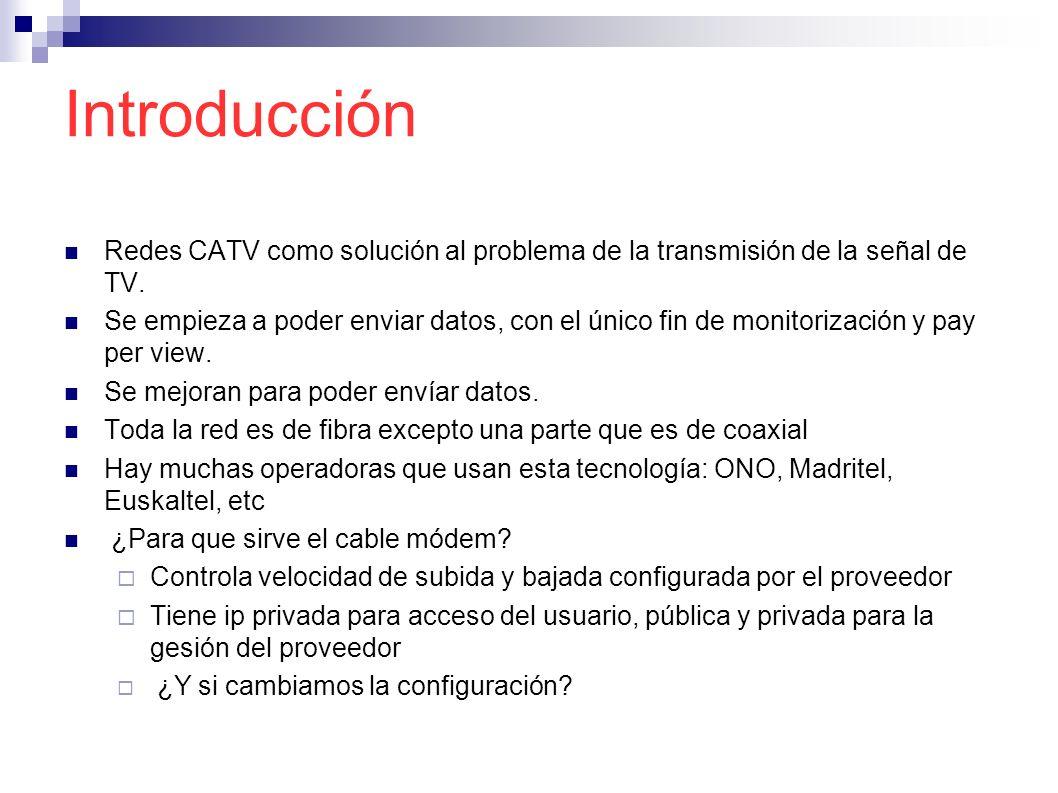 Introducción Redes CATV como solución al problema de la transmisión de la señal de TV.