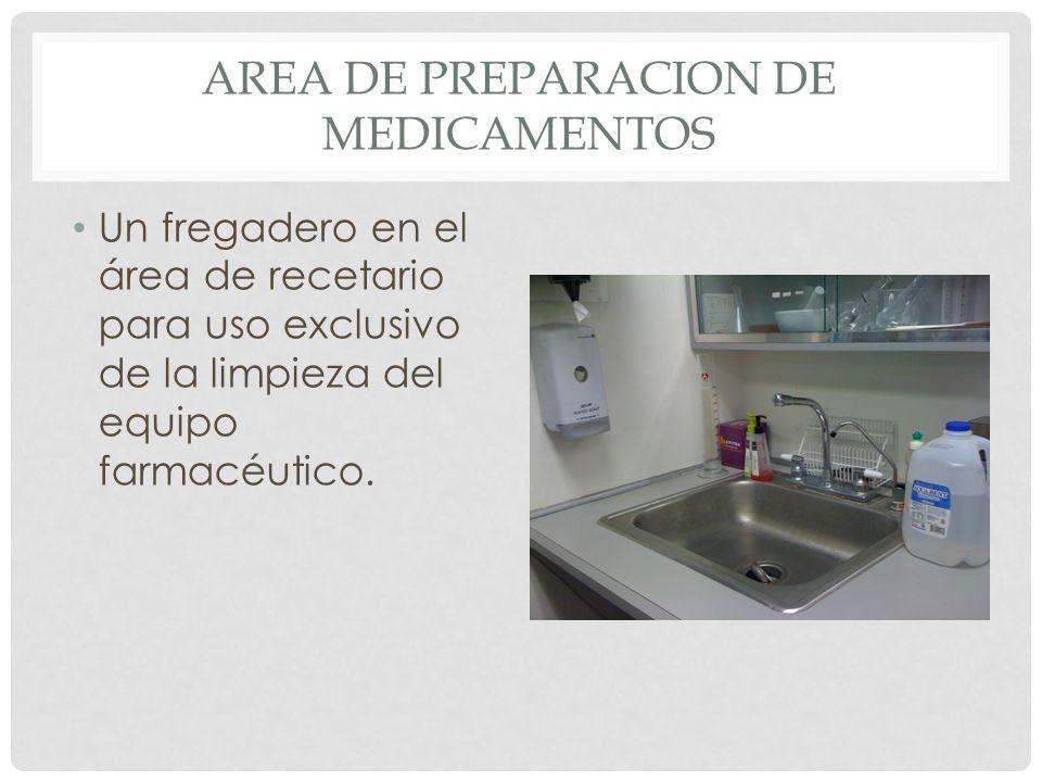 Area de preparacion de medicamentos
