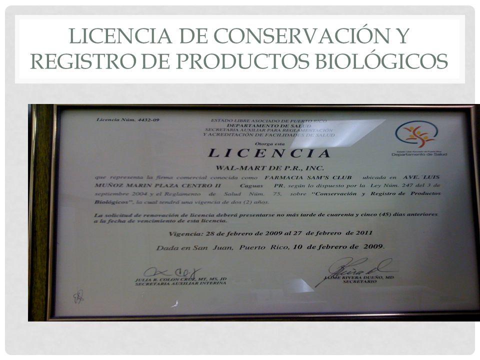 Licencia de Conservación y Registro de Productos Biológicos