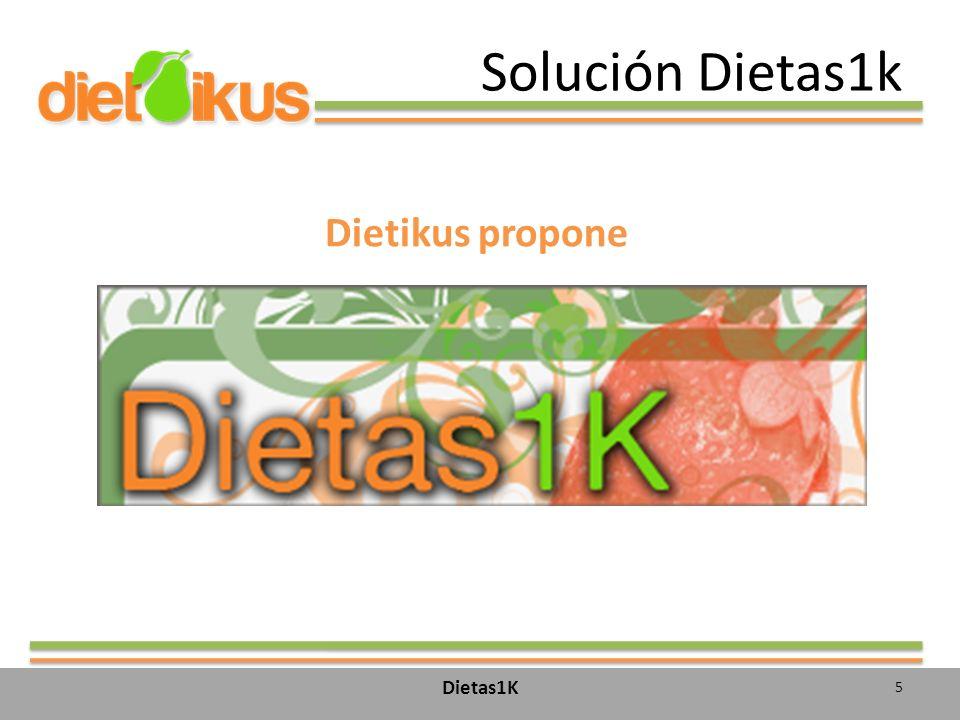 Solución Dietas1k Dietikus propone Dietas1K