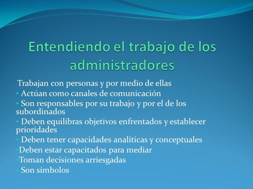 Entendiendo el trabajo de los administradores