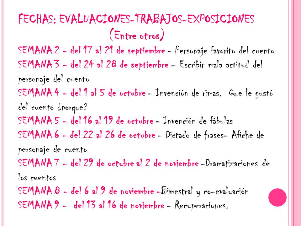 FECHAS: EVALUACIONES-TRABAJOS-EXPOSICIONES