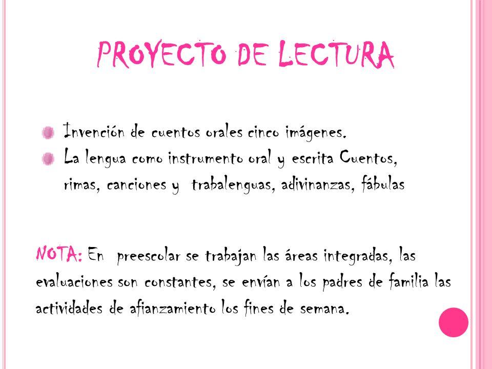 PROYECTO DE LECTURA Invención de cuentos orales cinco imágenes.