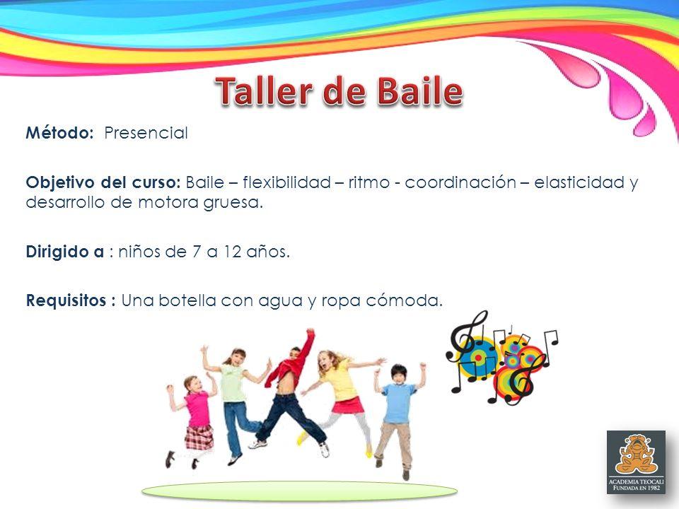 Taller de Baile Método: Presencial