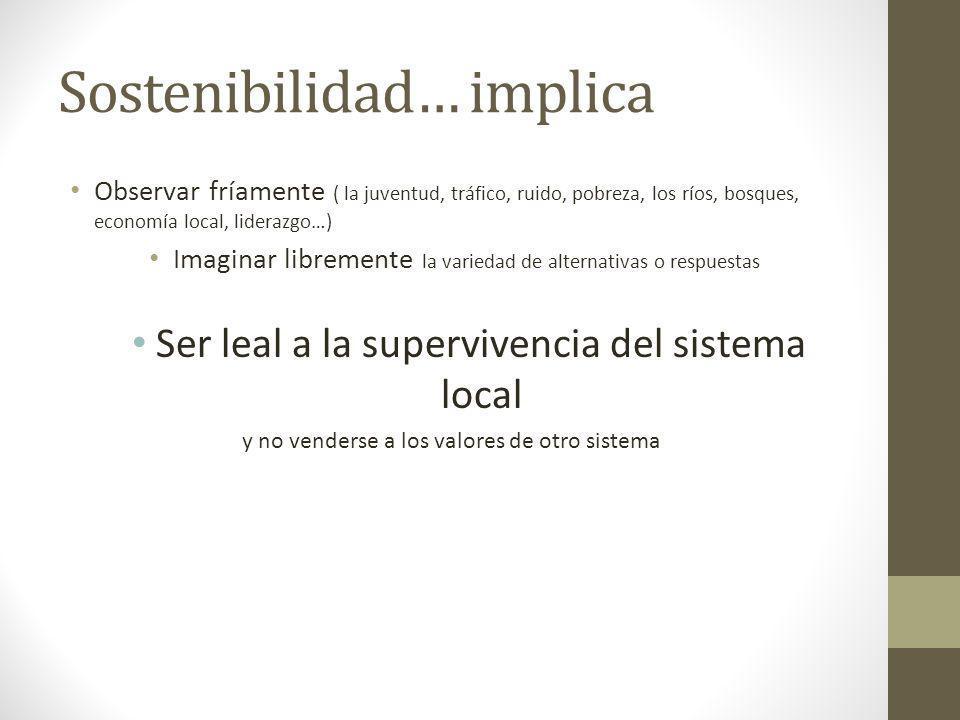 Sostenibilidad… implica