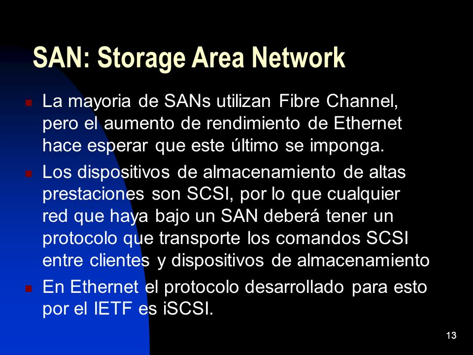 SAN: Storage Area Network