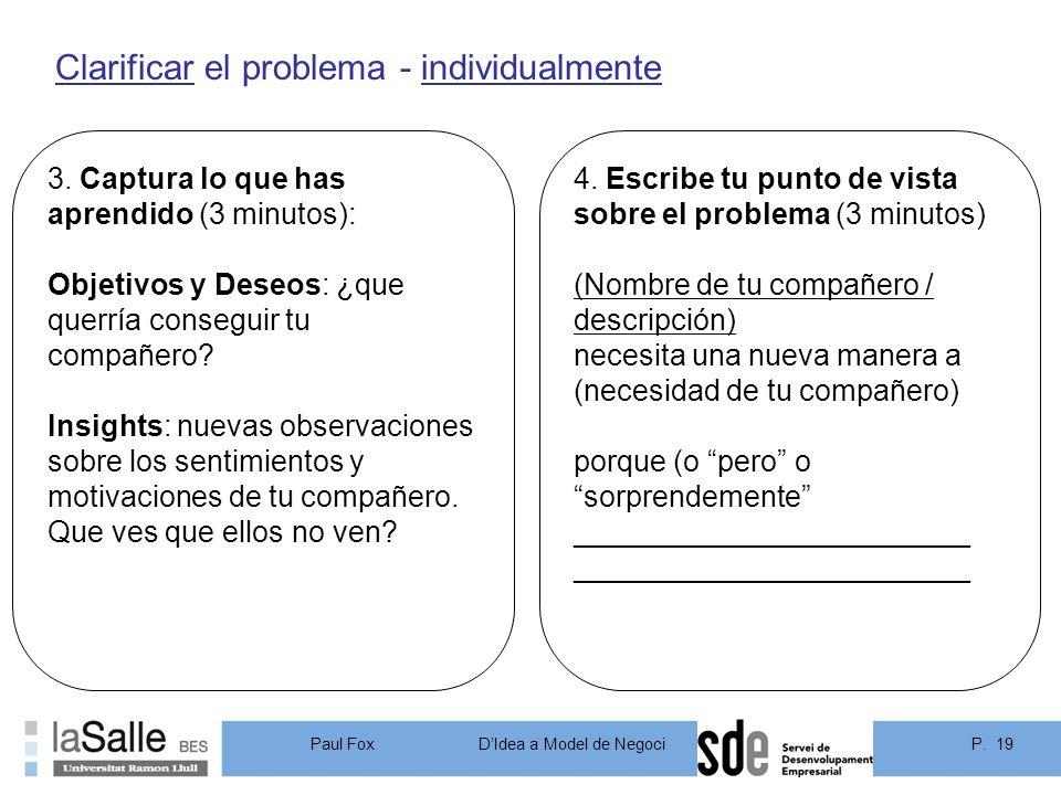 Clarificar el problema - individualmente