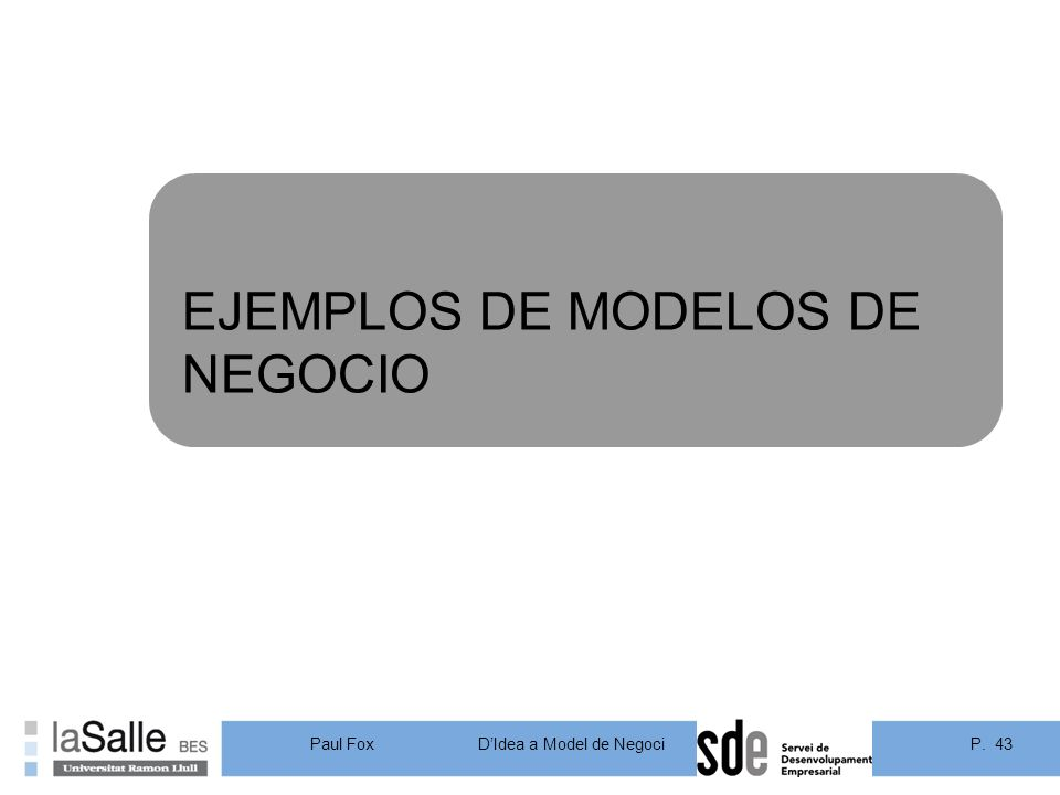 EJEMPLOS DE MODELOS DE NEGOCIO