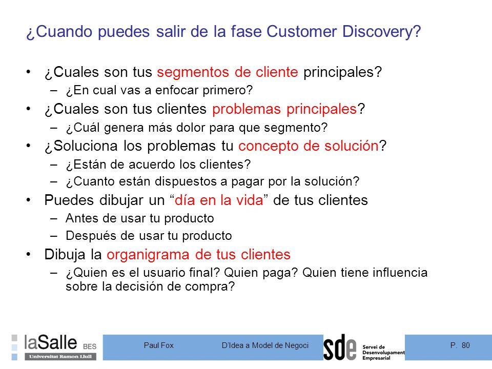 ¿Cuando puedes salir de la fase Customer Discovery