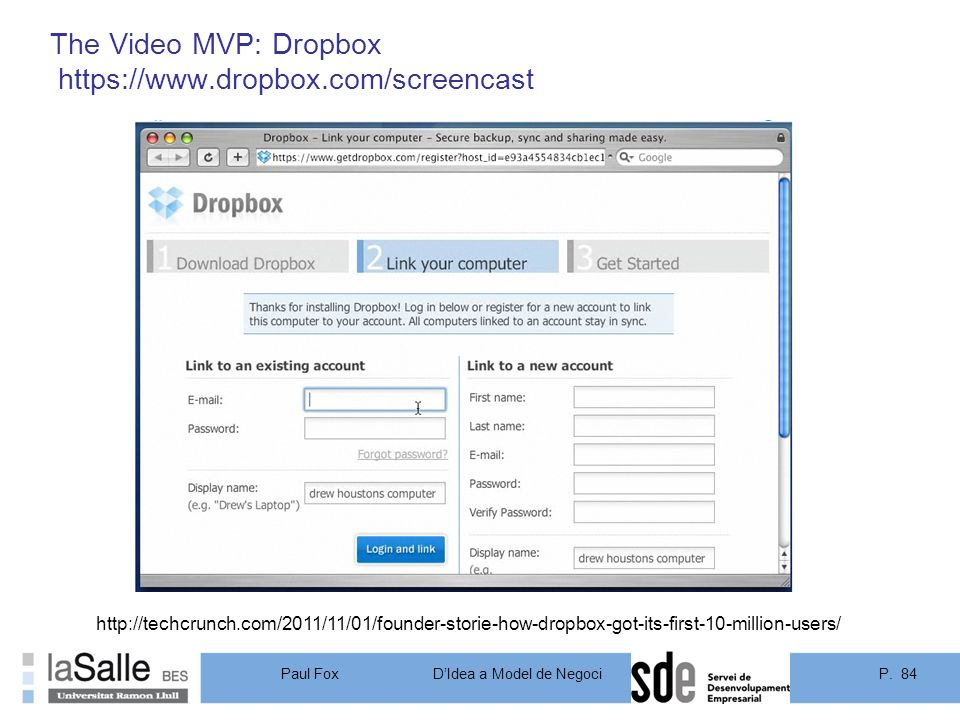 The Video MVP: Dropbox https://www.dropbox.com/screencast