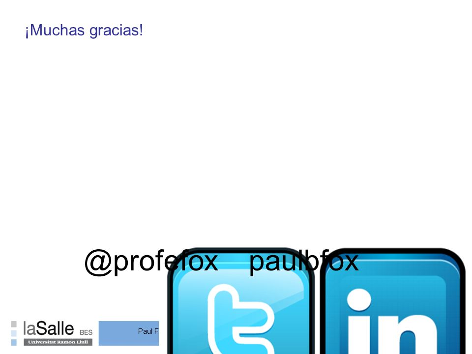 ¡Muchas gracias! @profefox paulbfox