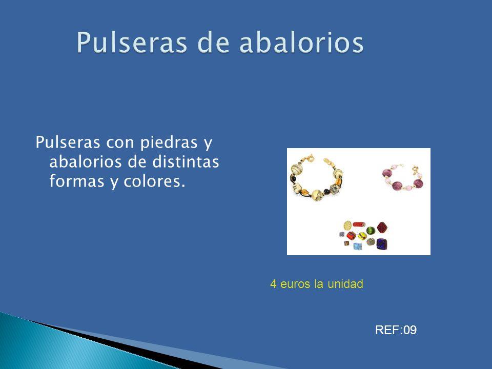 Pulseras de abalorios Pulseras con piedras y abalorios de distintas formas y colores. 4 euros la unidad.