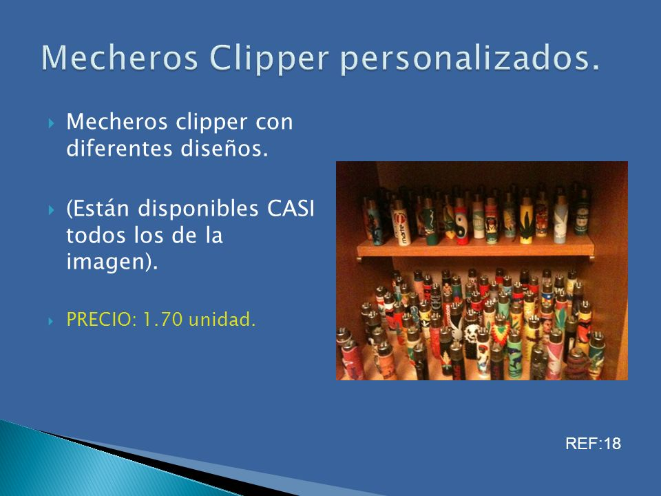 Mecheros Clipper personalizados.