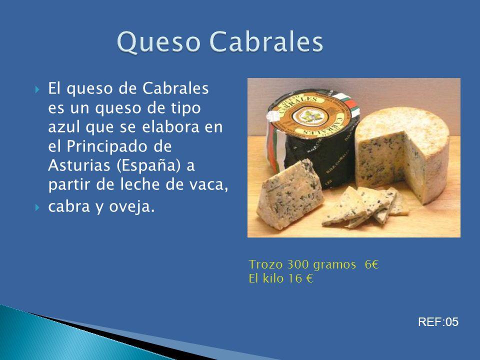 Queso Cabrales El queso de Cabrales es un queso de tipo azul que se elabora en el Principado de Asturias (España) a partir de leche de vaca,