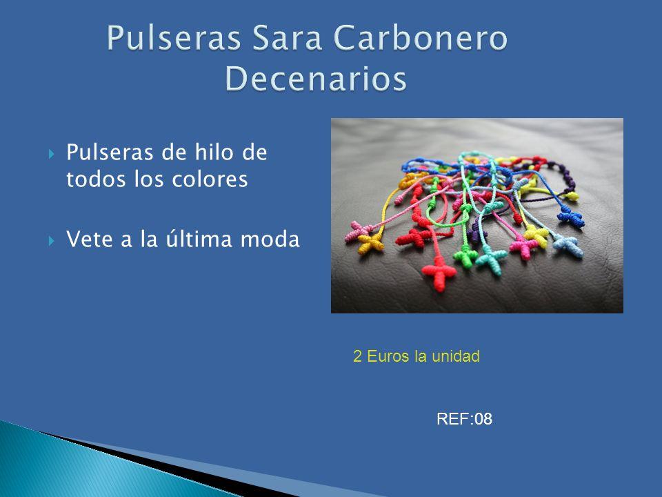 Pulseras Sara Carbonero Decenarios