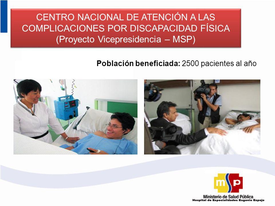 CENTRO NACIONAL DE ATENCIÓN A LAS COMPLICACIONES POR DISCAPACIDAD FÍSICA (Proyecto Vicepresidencia – MSP)