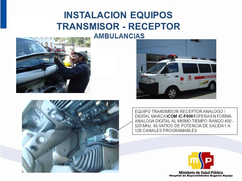 INSTALACION EQUIPOS TRANSMISOR - RECEPTOR AMBULANCIAS