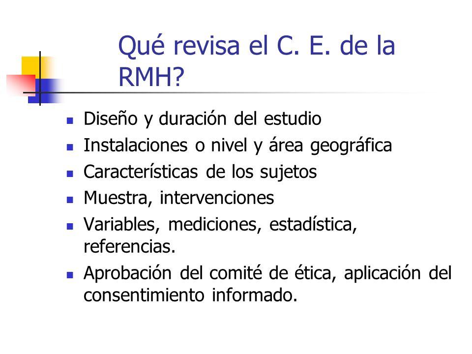 Qué revisa el C. E. de la RMH