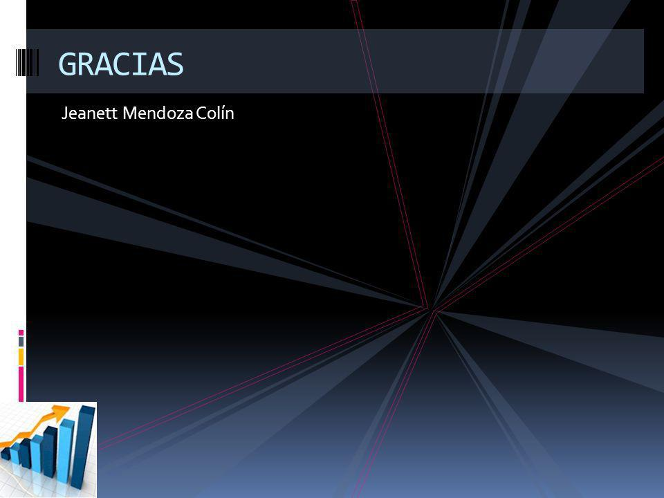 GRACIAS Jeanett Mendoza Colín