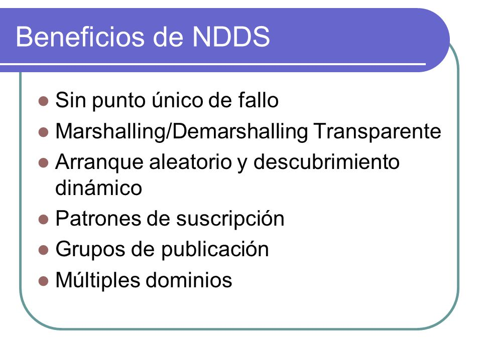 Beneficios de NDDS Sin punto único de fallo