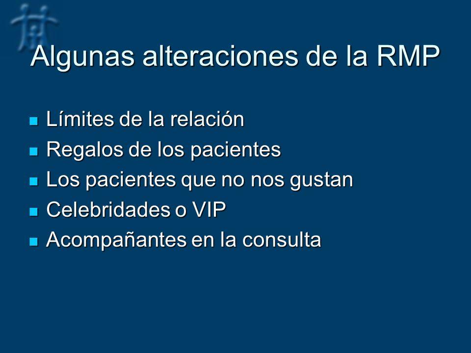Algunas alteraciones de la RMP
