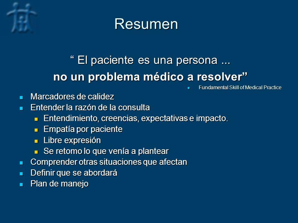 Resumen El paciente es una persona ...