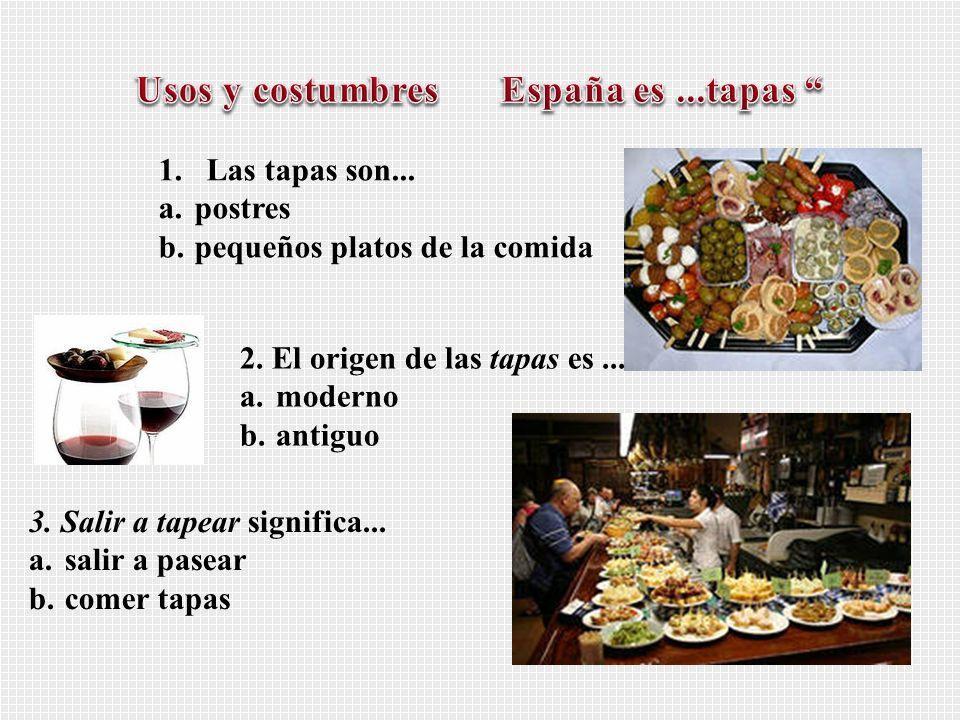 Usos y costumbres España es ...tapas