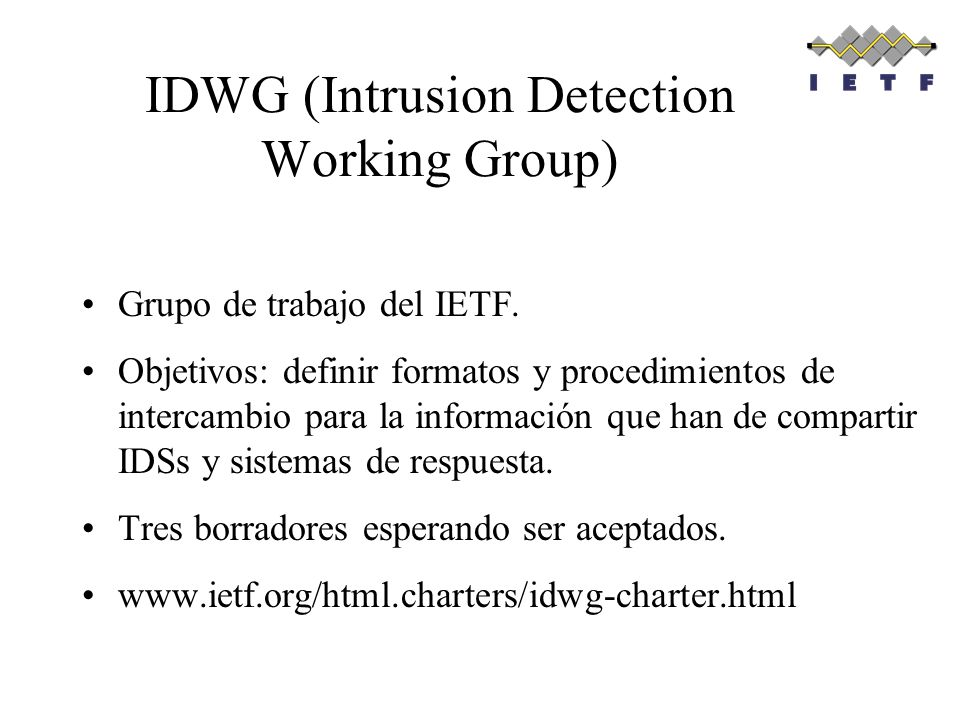 IDWG (Intrusion Detection Working Group)