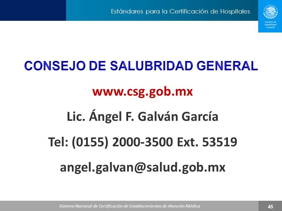 CONSEJO DE SALUBRIDAD GENERAL Lic. Ángel F. Galván García