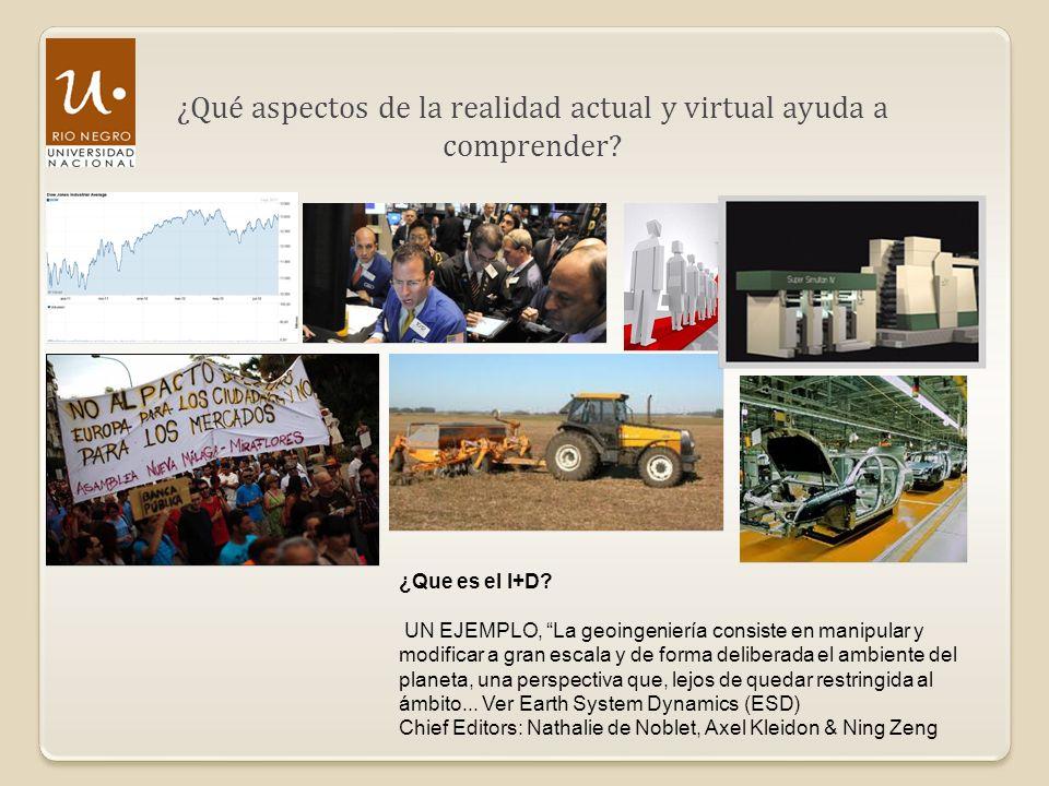 ¿Qué aspectos de la realidad actual y virtual ayuda a comprender