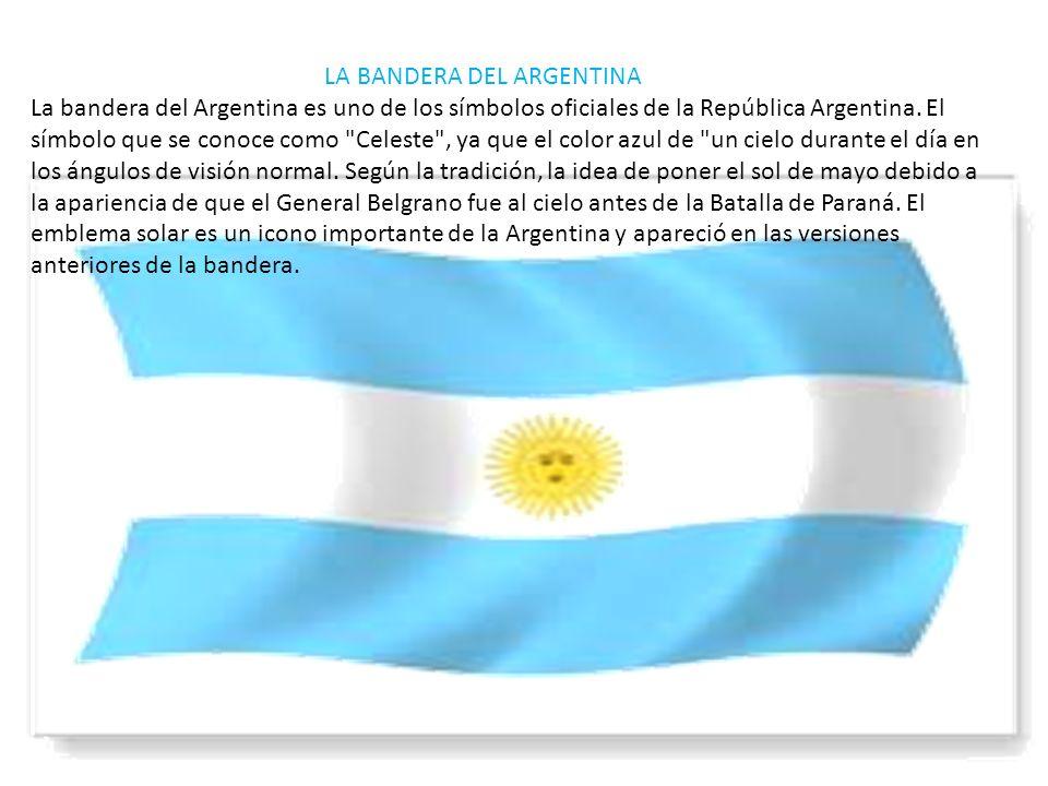 LA BANDERA DEL ARGENTINA