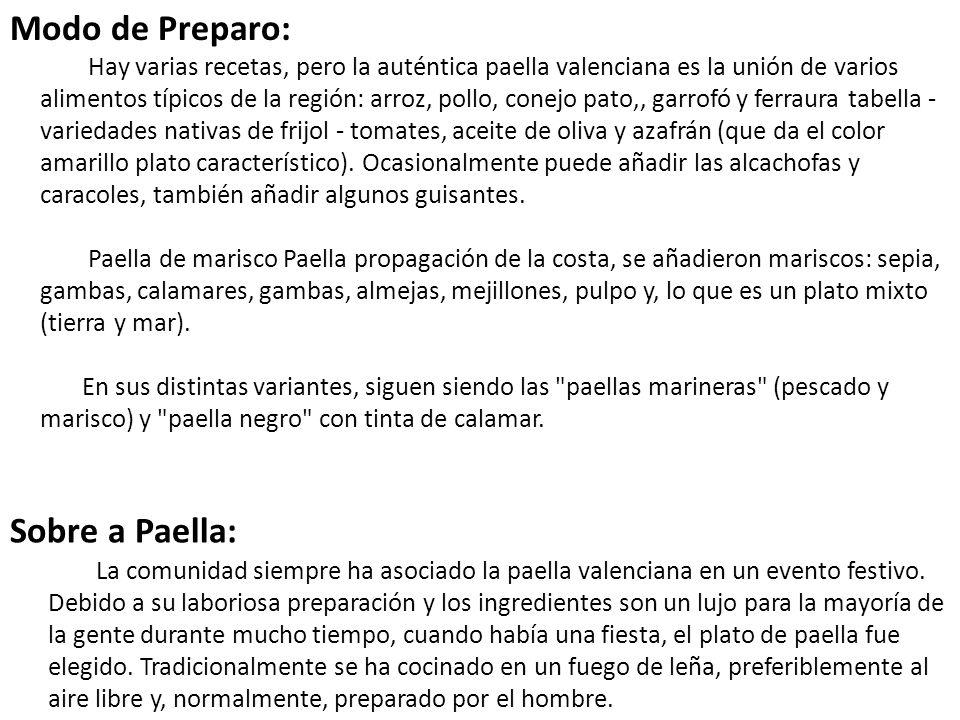 Modo de Preparo: Sobre a Paella: