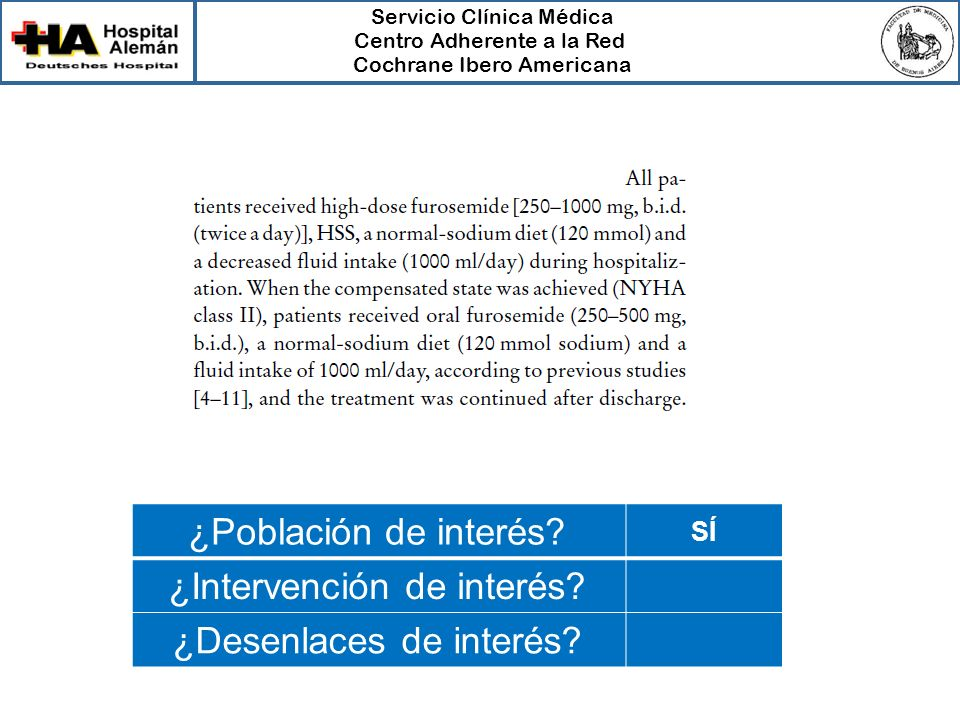 ¿Intervención de interés ¿Desenlaces de interés