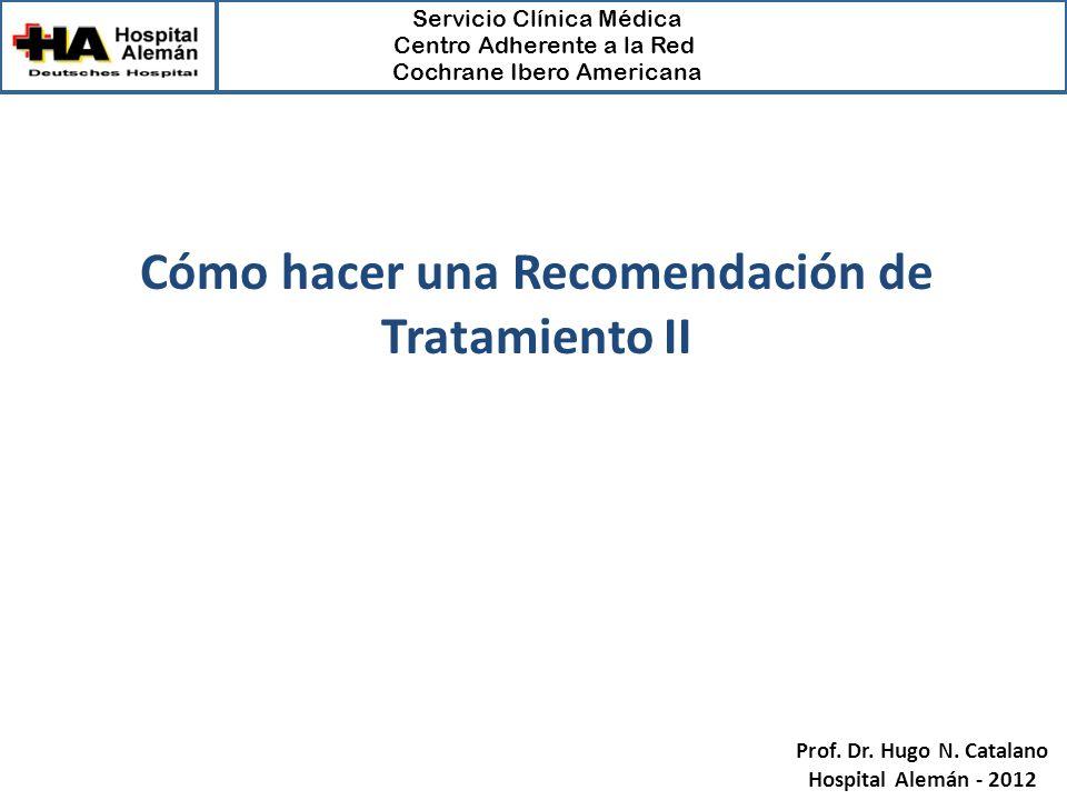Cómo hacer una Recomendación de Tratamiento II