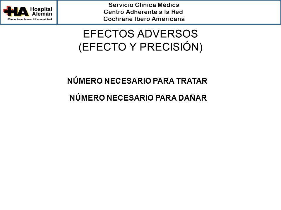 EFECTOS ADVERSOS (EFECTO Y PRECISIÓN)