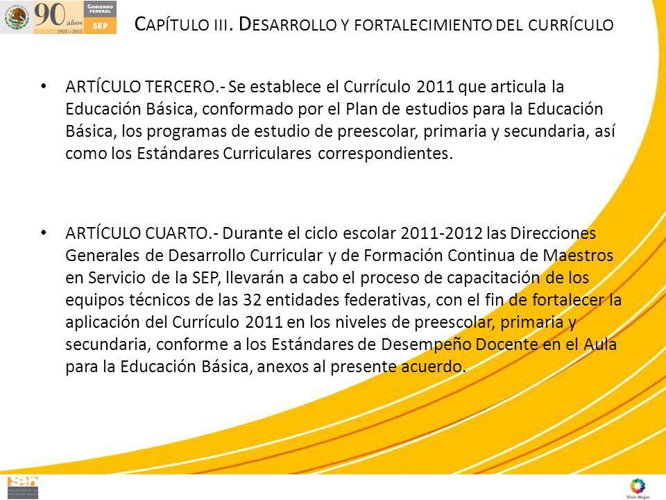 Capítulo iii. Desarrollo y fortalecimiento del currículo