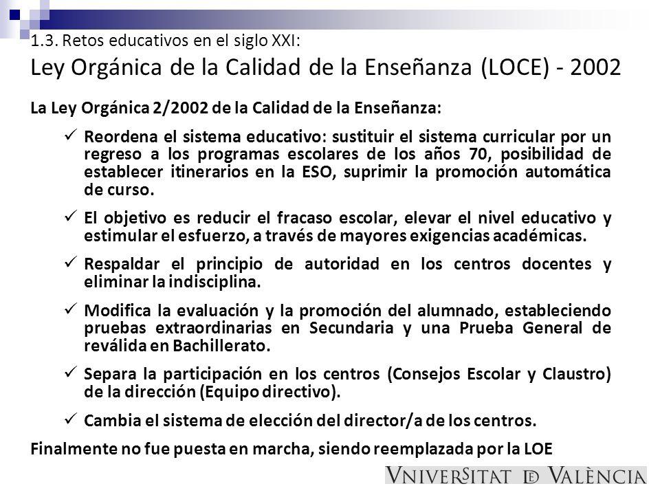 1.3. Retos educativos en el siglo XXI: Ley Orgánica de la Calidad de la Enseñanza (LOCE) - 2002