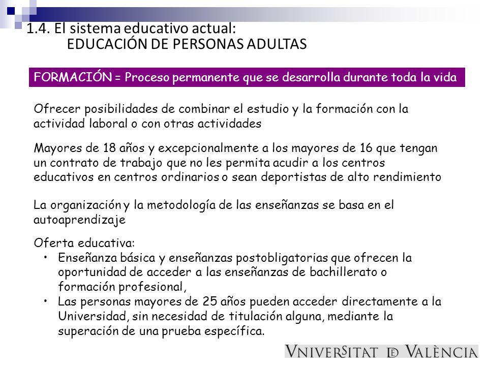 1.4. El sistema educativo actual: EDUCACIÓN DE PERSONAS ADULTAS