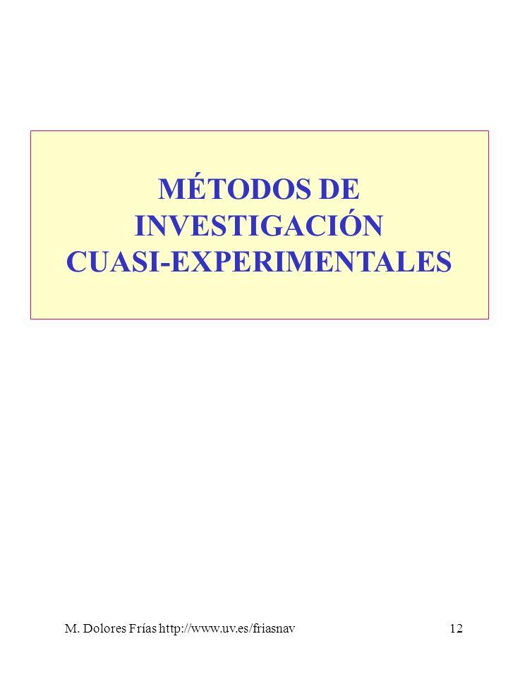 MÉTODOS DE INVESTIGACIÓN CUASI-EXPERIMENTALES