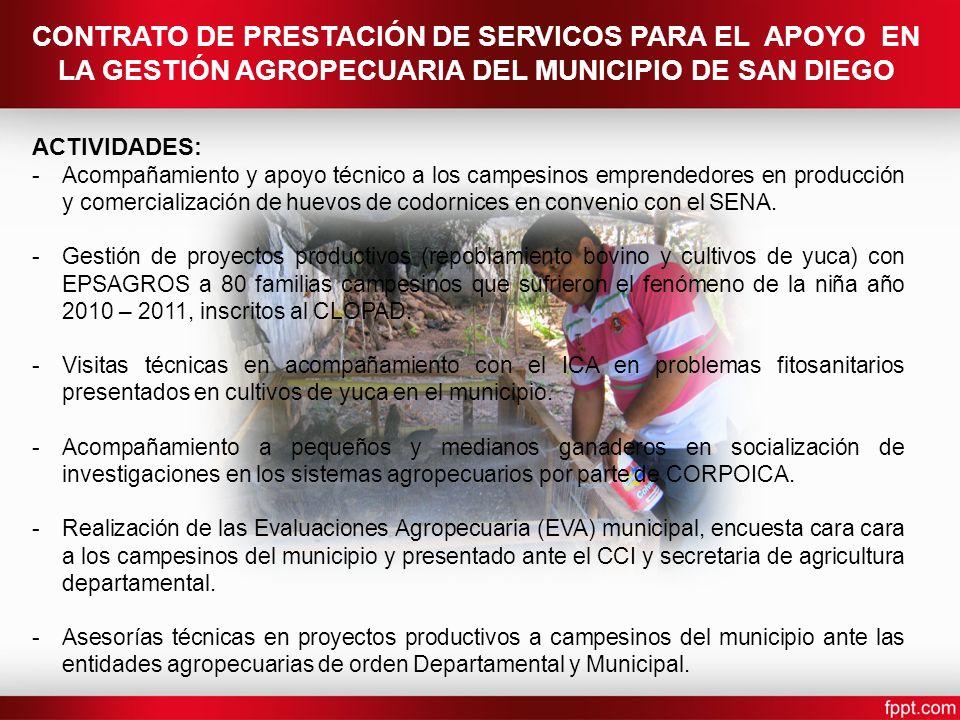 CONTRATO DE PRESTACIÓN DE SERVICOS PARA EL APOYO EN LA GESTIÓN AGROPECUARIA DEL MUNICIPIO DE SAN DIEGO